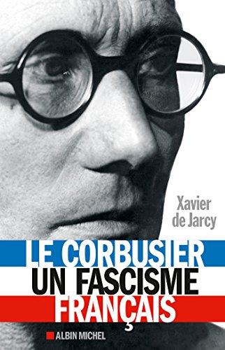 Livre gratuits Le Corbusier, un fascisme français pdf ebook