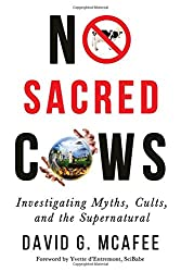 No Sacred Cows: Investigating Myths, Cults, and the Supernatural