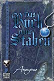Das Buch ohne Staben (Bourbon Kid)