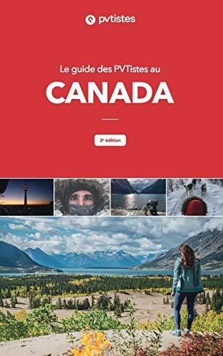 Le guide des PVTistes au Canada par  Isabelle Sentana, Julie Meunier