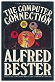 The Computer Connection (Indian Giver) by Alfred Bester (1975-08-01)