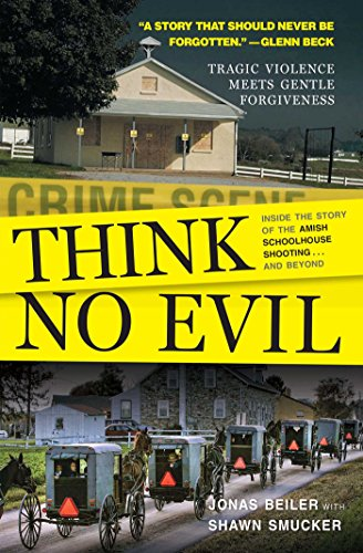 think-no-evil-inside-the-story-of-the-amish-schoolhouse-shootingand-beyond