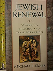 Jewish Renewal: A Path to Healing and Transformation