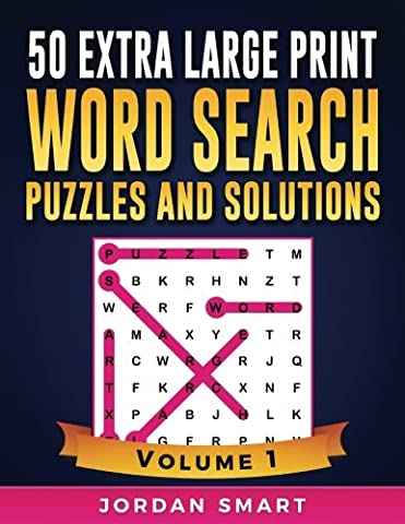 50 Extra Large Print Word Search Puzzles and Solutions: Easy-to-see Full Page Seek and Circle Word Searches to Challenge Your Brain: Volume 1 (Big Font Find a Word for Adults &