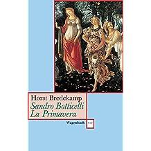 Sandro Botticelli, La Primavera: Florenz als Garten der Venus (WAT)