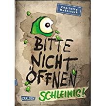 Schleimig! (Bitte nicht öffnen, Band 2)
