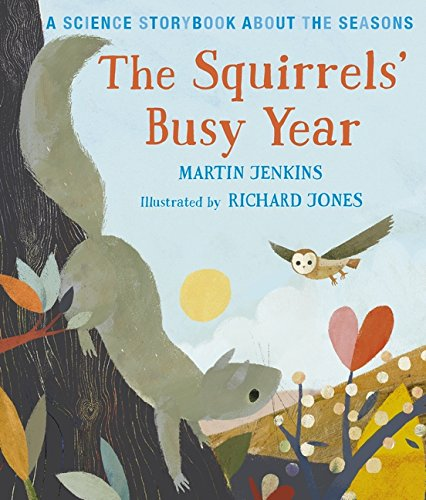 The Squirrels' Busy Year: A Science Storybook about the Seasons (Science Storybooks) thumbnail