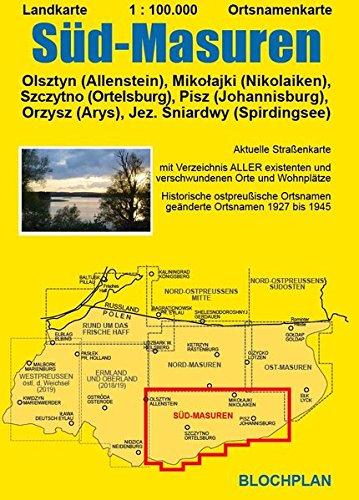 Landkarte Süd-Masuren: Olsztyn (Allenstein), Mikolajki (Nikolaiken), Szczytno (Ortelsburg), Pisz (Johannisburg), Orzysz (Arys), Jez. Śniardwy (Spirdingsee) (Ostpreußen-Landkarten)