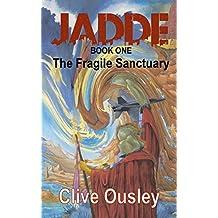 Jadde - The Fragile Sanctuary