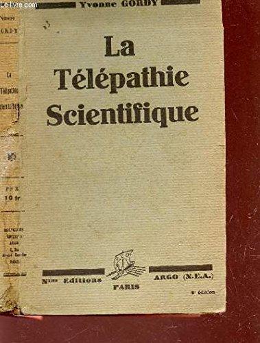 LA TELEPATHIE SCIENCIFIQUE / 3e EDITION.