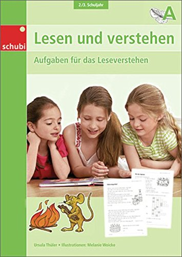 Lesen und Verstehen / Unterhaltsame Aufgaben zum sinnentnehmenden Lesen: Lesen und verstehen: 2. / 3. Schuljahr: A