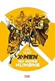 X-MEN : NO MORE HUMANS