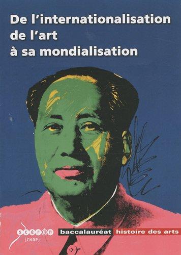 De l'internationalisation de l'art à sa mondialisation