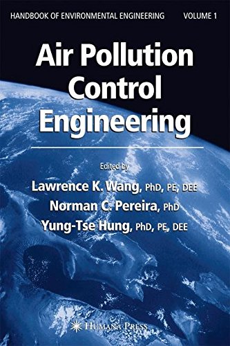 [(Air Pollution Control Engineering: Air Pollution Control Engineering v. 1)] [By (author) Lawrence K. Wang] published on (July, 2004)