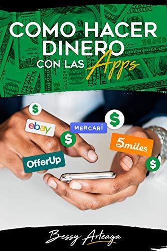 Como Hacer Dinero Con Las Apps