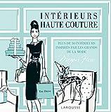 Intérieurs haute-couture : Plus de 30 intérieurs inspirés par les grands de la mode