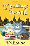 Four Puddings and a Funeral (Oxford Tearoom Mysteries ~ Book 6): Volume 6