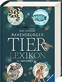 Das große Ravensburger Tierlexikon von A bis Z