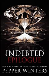 Indebted Epilogue by Pepper Winters (2015-11-30)
