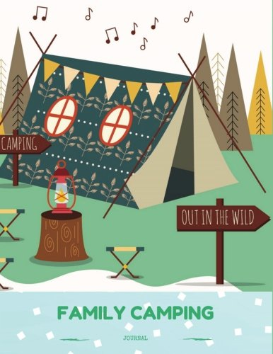 Family Camping Journal: Camping Diary: RV Camping Journal, Perfect Camping Gift for Campers with 150 Pages of Writing Prompts (Camping Accessories, ... Drawn Boho Tent Light Green Cover. por Windy Journals