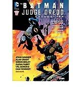 [(The Batman/Judge Dredd Collection * *)] [Author: John Wagner] published on (November, 2012)