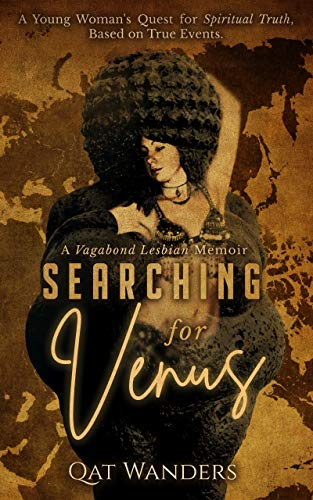 Searching for Venus: A Vagabond Lesbian Memoir (English Edition)