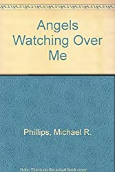 Angels Watching Over Me (Shenandoah Sisters #1) Large Print Edition by Michael Phillips (2004-11-02)