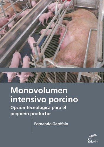 Monovolumen Intensivo Porcino (Agrobiblioteca) por Fernando Garófalo