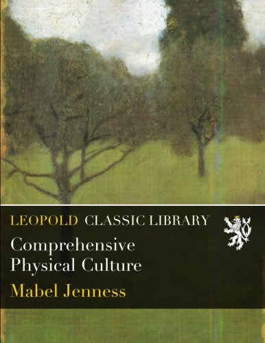 Comprehensive Physical Culture por Mabel Jenness