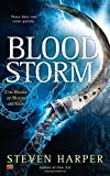 Blood Storm: The Books of Blood and Iron by Steven Harper (December 01,2015)