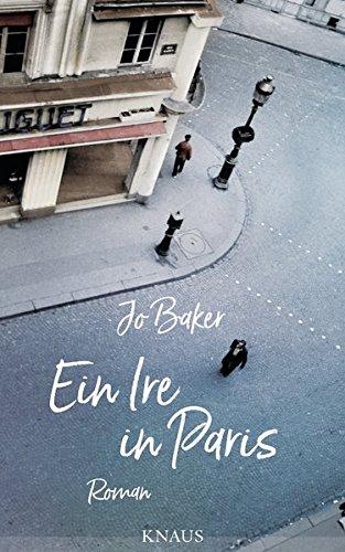 Buchseite und Rezensionen zu 'Ein Ire in Paris: Roman' von Jo Baker