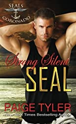 Strong Silent SEAL (SEALs of Coronado) (Volume 2) by Paige Tyler (2016-09-20)