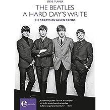 A Hard Day's Write-The Beatles (4500 - Popkultur & Musik)