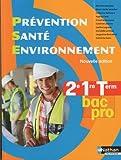 Prévention Santé Environnement - 2e/ 1re/ Term Bac Pro