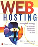 [(Web Hosting : A Beginner's Guide)] [By (author) Carl Burnham] published on (October, 2001)