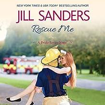 Rescue Me: Pride Series Romance Novels, Book 9