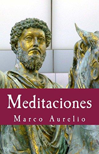 Meditaciones (Philosophiae Memoria nº 17) por Marco Aurelio