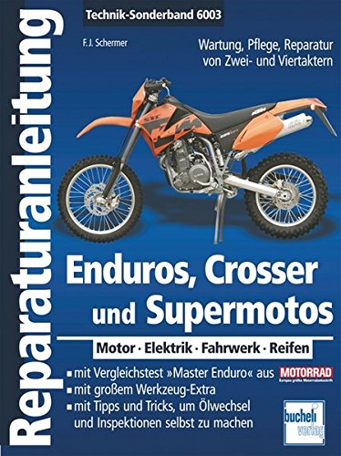 Preisvergleich Produktbild Enduros, Crosser und Supermotos: Motor - Elektrik - Fahrwerk - Reifen (Reparaturanleitungen)