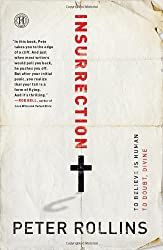 [(Insurrection: To Believe Is Human to Doubt, Divine)] [Author: Peter Rollins] published on (October, 2011)