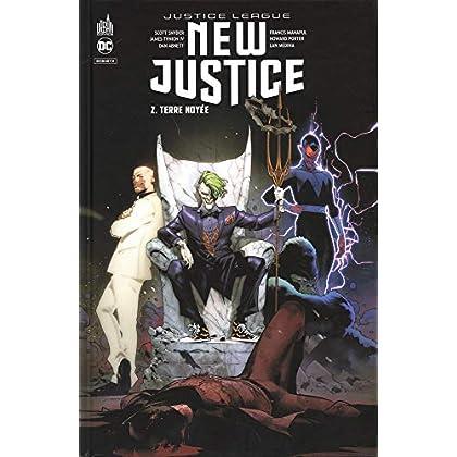 New Justice, Tome 2 : Terre noyée