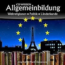 CD WISSEN - Allgemeinbildung - Weltreligionen - Politik - Länderkunde, 2 CDs