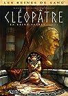 Les Reines de sang - Cléopâtre, la reine fatale T02