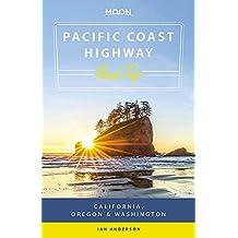 Moon Pacific Coast Highway Road Trip (Second Edition): California, Oregon & Washington (Travel Guide)
