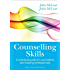 Counselling Skills: A Practical Guide For Counsellors And Helping Professionals (UK Higher Education OUP Humanities & Social Sciences Counselling and Psychotherapy)