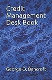 Credit Management Desk Book