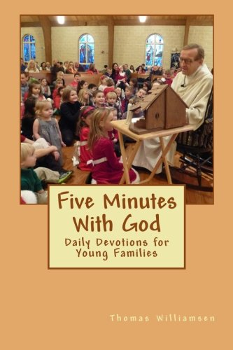 Five Minutes With God: Daily Devotions for Young Families