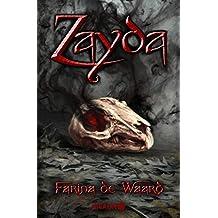 Zayda: Die Magierin von Irfen (Das Vermächtnis der Wölfe)
