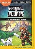 frigiel et fluffy 1 le retour de l ender dragon livre audio 1cd mp3