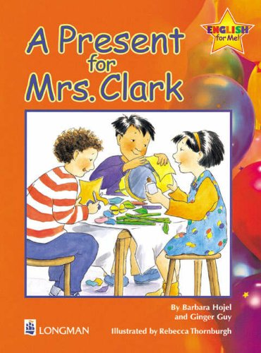 A present for Mrs. Clark