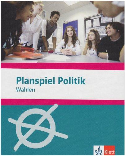 Planspiel Politik: Wahlen. 6.-12. Schuljahr. Spiel mit CD-ROM